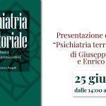 """""""Psichiatria Territoriale"""" di Giuseppe Nicolò e Enrico Pompili - Presentazione del libro, 25 Giugno 2021"""
