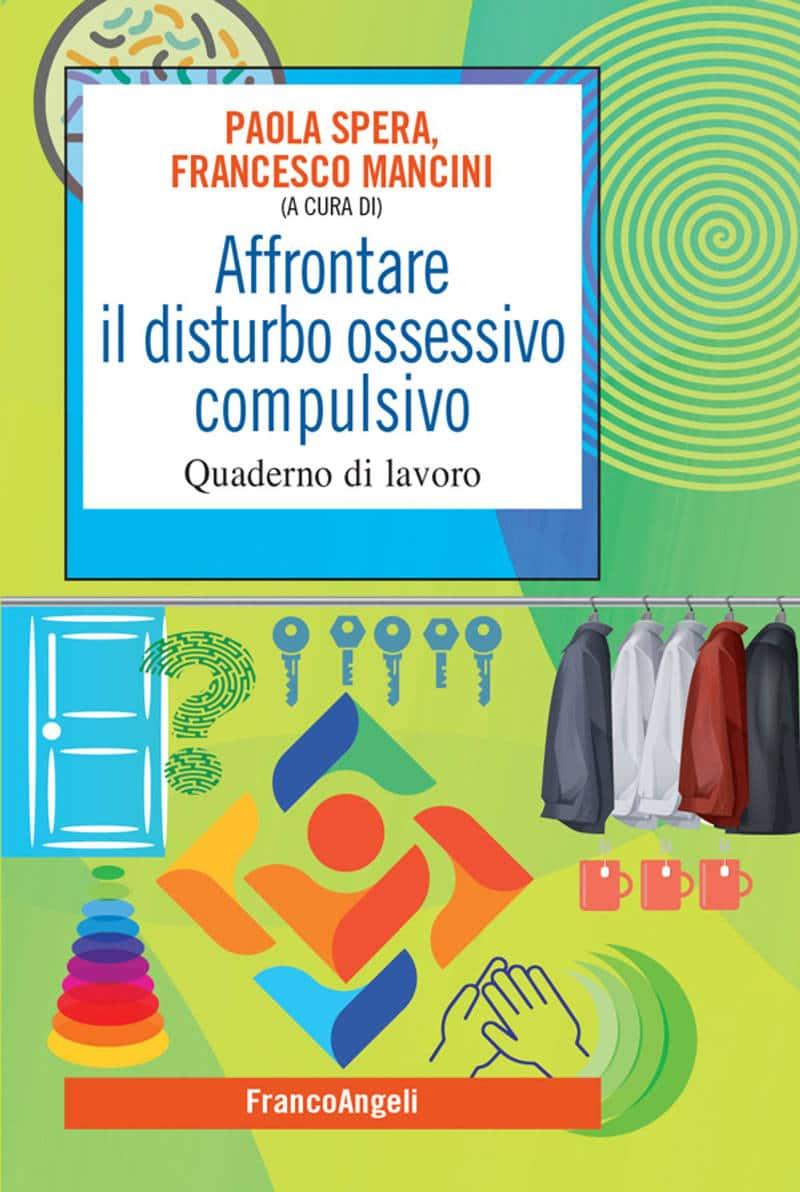 Affrontare il DOC, un Quaderno di Lavoro: a cura di Paola Spera e Francesco Mancini – Recensione del libro