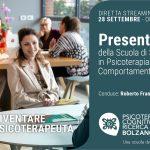 Psicoterapia Cognitiva e Ricerca Bolzano: presentazione della Scuola di Psicoterapia - EVENTO IN DIRETTA STREAMING, 28 Settembre 2021