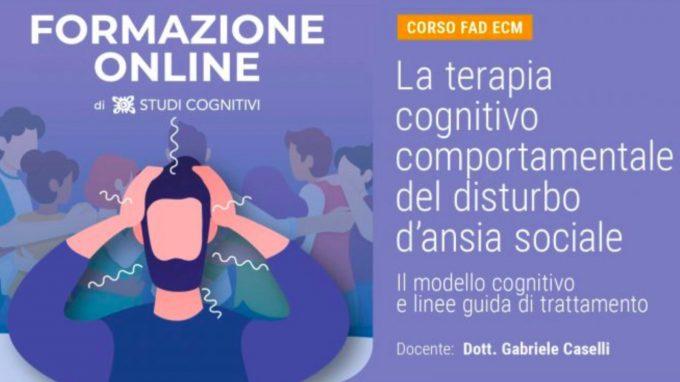 Il trattamento cognitivo comportamentale del Disturbo d'Ansia Sociale – Recensione del corso sulla piattaforma FAD di Studi Cognitivi