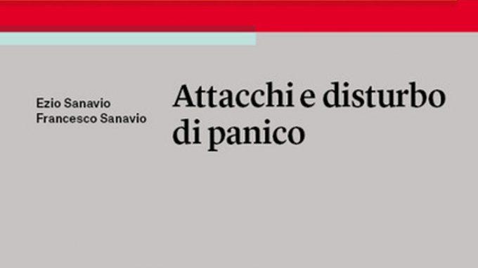 Attacchi e disturbo di panico (2019) di Sanavio & Sanavio – Recensione del libro