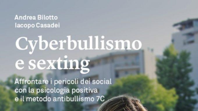 Cyberbullismo e sexting (2020) di Andrea Bilotto e Iacopo Casadei – Recensione