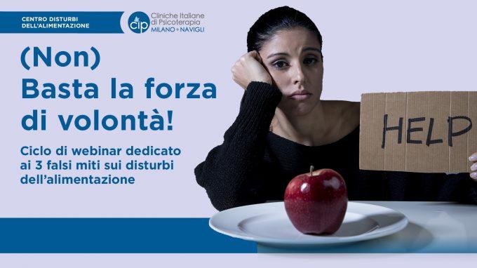 Disturbi alimentari e falsi miti da sfatare: (non) Basta la forza di volontà! – REPORT e VIDEO dall'evento del CIPda di Milano