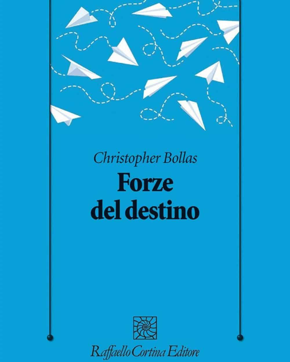 Forze del destino (2021) di Christopher Bollas – Recensione del libro