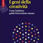 I geni della creativita 2021 di Simon Baron Cohen Recensione del libro Featured