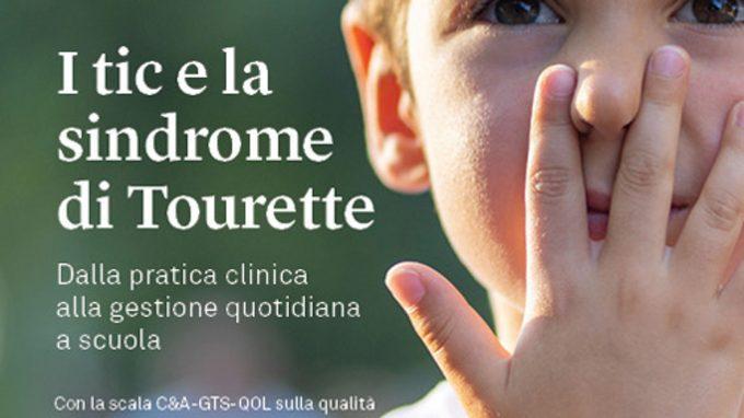 I tic e la Sindrome di Tourette (2021) di Termine, Cavanna e Selvini – Recensione