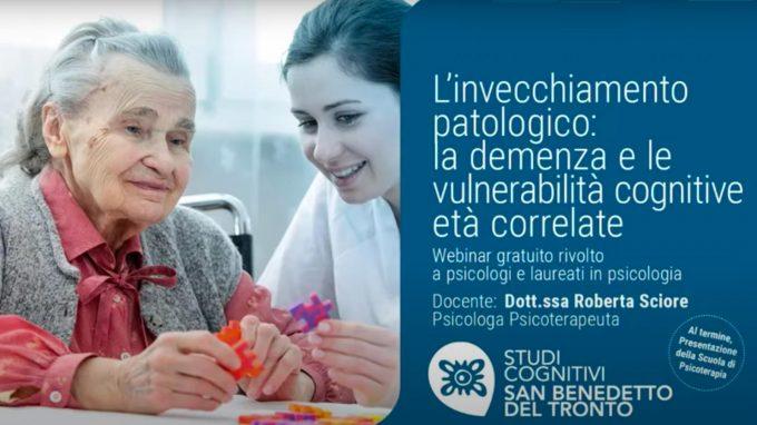 L'invecchiamento patologico: la demenza e le vulnerabilità – Video del webinar