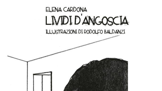 """Recensione del testo """"Lividi d'angoscia"""" (2020) di Elena Cardona"""