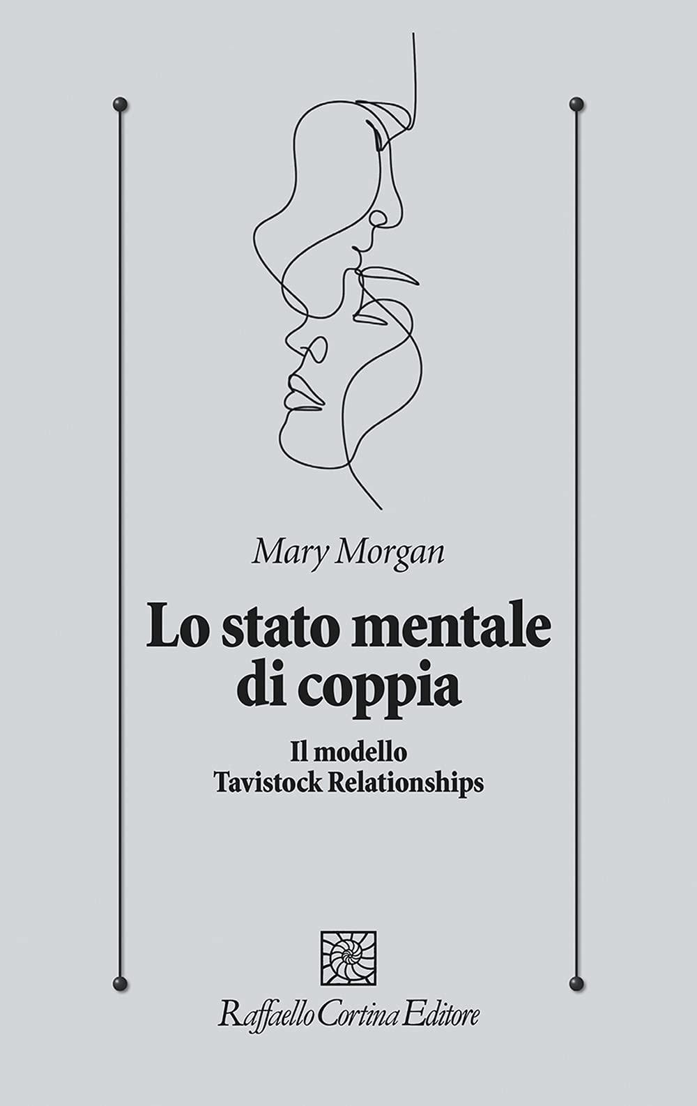 Lo stato mentale di coppia. Il modello Tavistock Relationships (2021) – Recensione