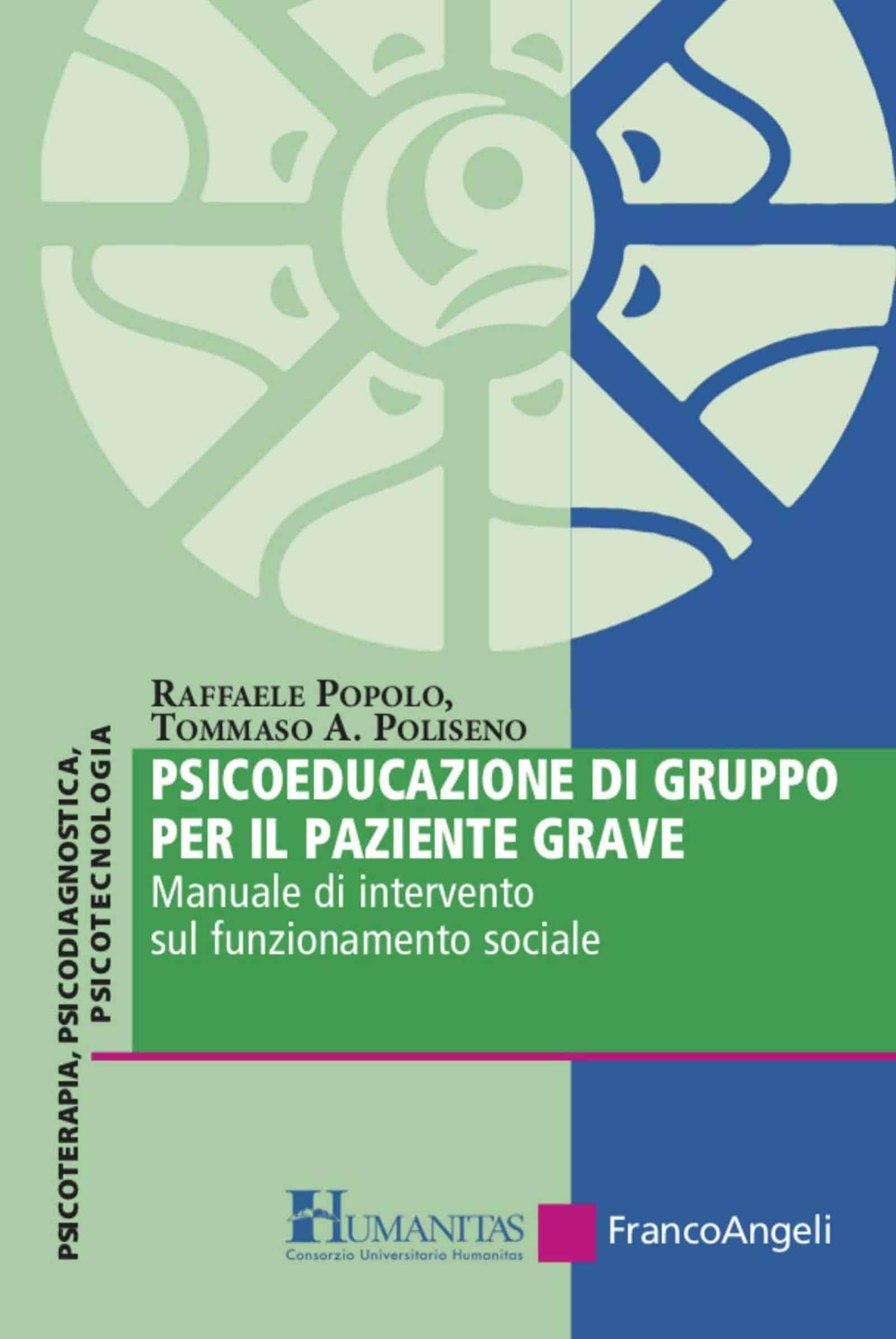 Psicoeducazione di gruppo per il paziente grave. Manuale di intervento sul funzionamento sociale di Popolo e Poliseno – Recensione del libro
