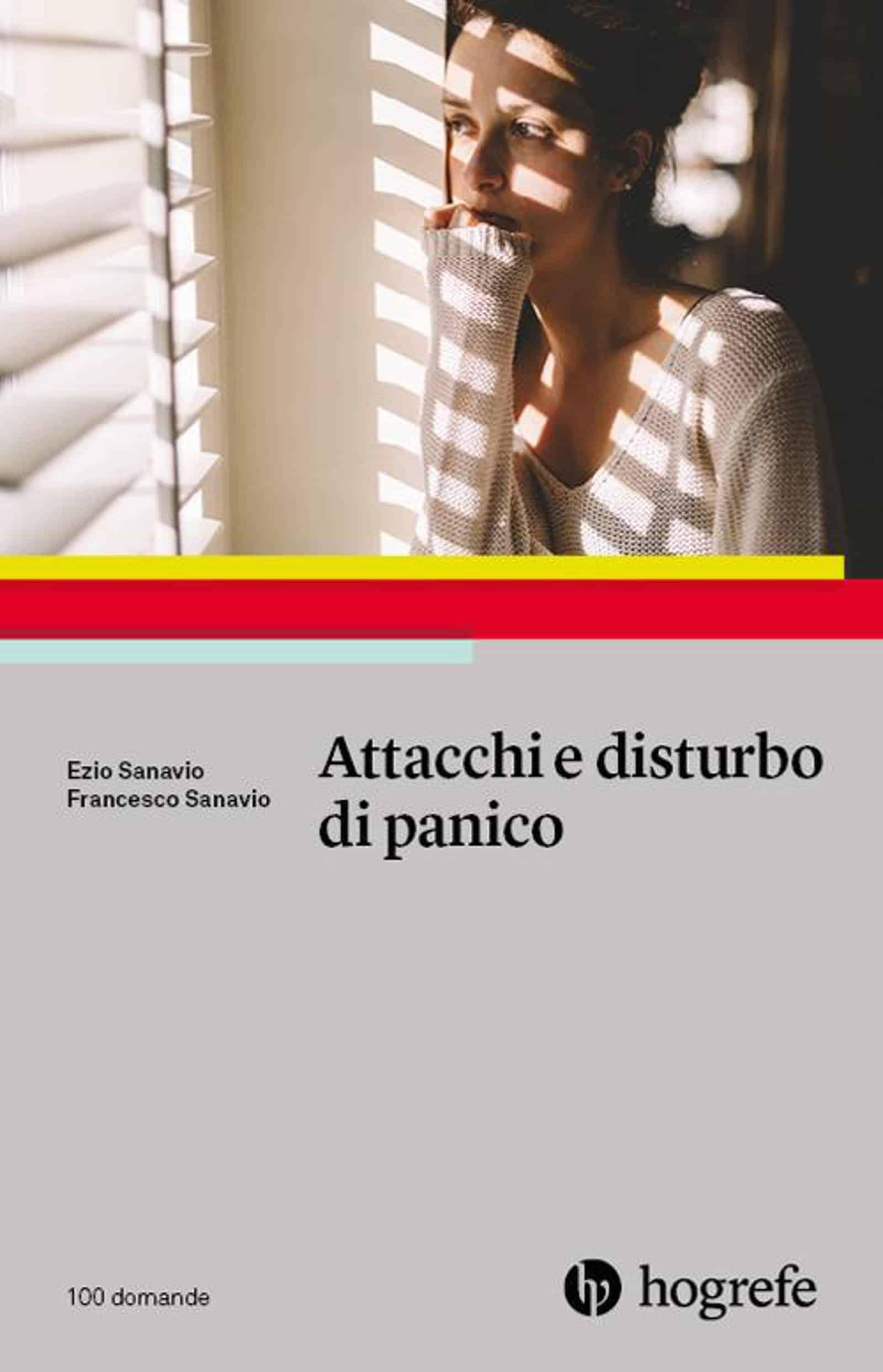 Attacchi e Disturbo di Panico (2019) di Ezio e Francesco Sanavio – Recensione