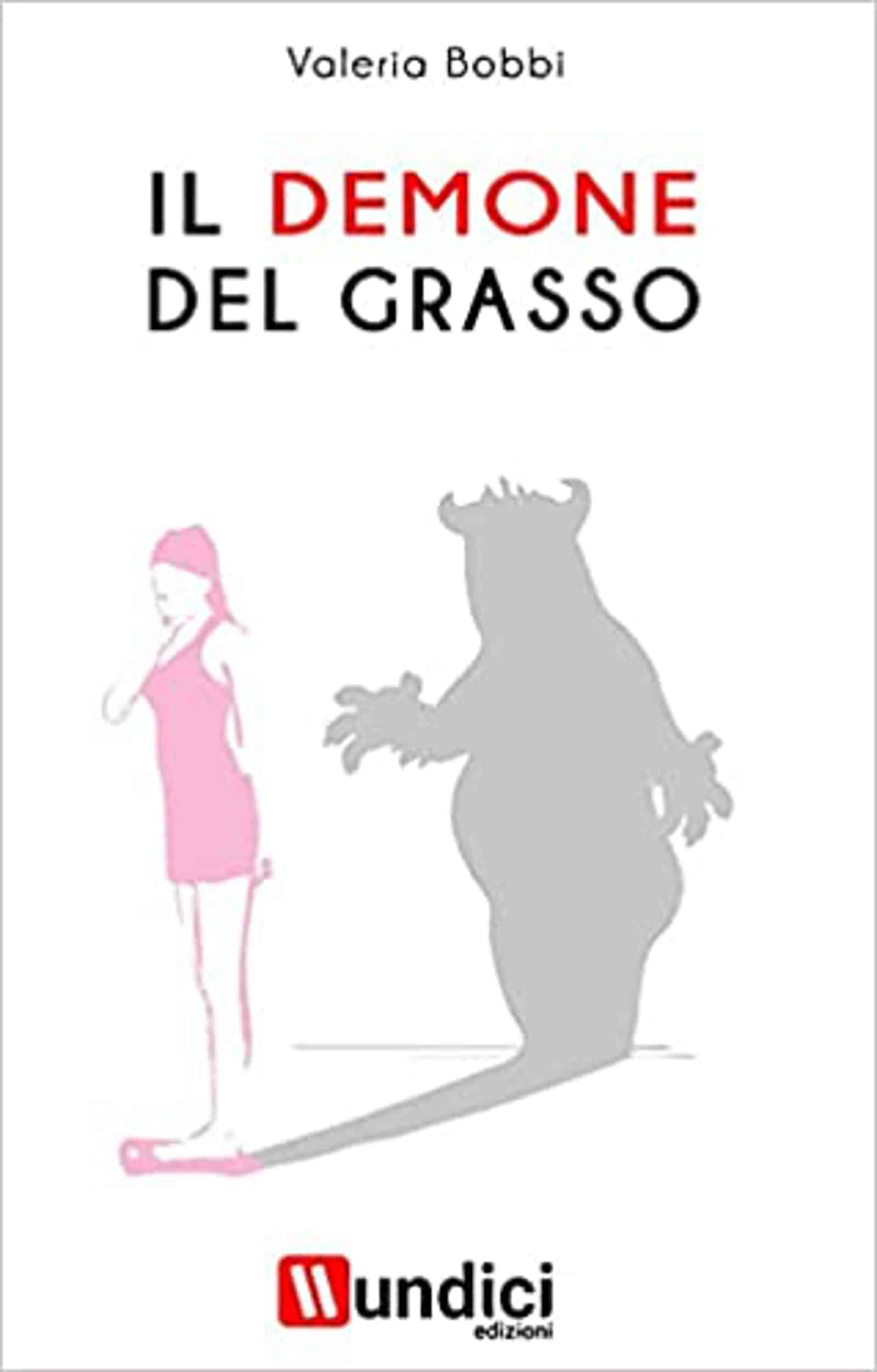Il Demone del Grasso (2021) di Valeria Bobbi – Recensione